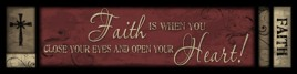 422F - Faith is when you close your eyes and open your heart wood block