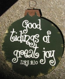 Wood Christmas Ornament 45098G-Good Tidings of Great Joy