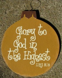 Wood Christmas Ornament 45098H -Glory to God in the Highest