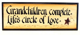 48061T - Grandchildren Complete Life's Circle of Love Wood Sign