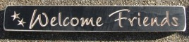 520WF - Welcome Friends Engraved Wood  Block