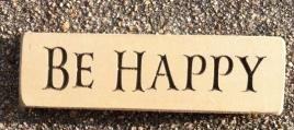 Primitive Engraved Wood Block  6401BHC Be Happy