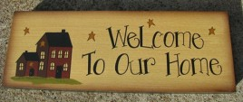 Primitive wood  Block 77755W - Welcome to Our Home