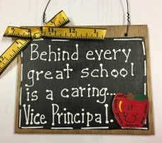 Teacher Gifts Wood 81VP Behind every great school is a caring...Vice Principal