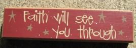 82186F - Faith will see you through wood block