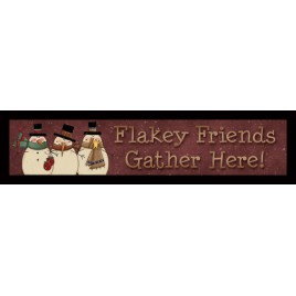 Primitive Wood Block 848FF - Flakey Friends Gather Here!