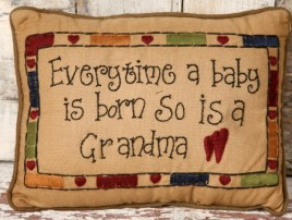 8P5720-Everytime a baby is born so is a Grandma Pillow