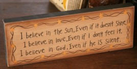 8w0012-I believe in the sun, even if it doesn't Shine wood block