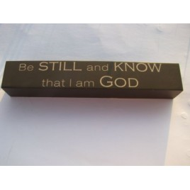 8w1337s - Be Still and know that I am God wood block