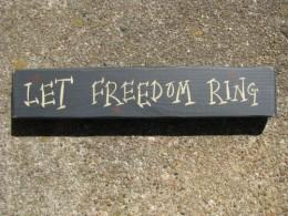 M9001LFR - Let Freedom Ring wood block