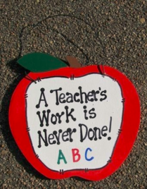 Teachers Gifts - 9171AT A teacher's work is never done! Wood Apple
