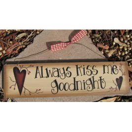 98046AKMG- Always Kiss Me Goodnight Wood Sign