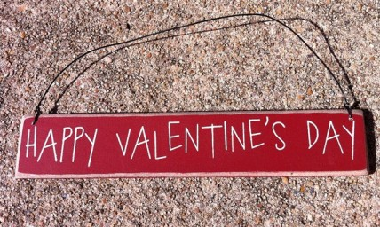 Primitive Wood CO-1301 Happy Valentine's Day Sign