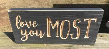 G11010 Love you Most Engraved wood block