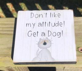 G34808 Cat Attitude wood block