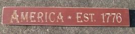 Engraved Wood Sign G9062- America Est 1776