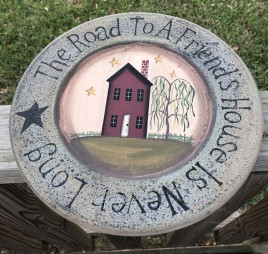 3W9651-The road to a friend's house is never long wood plate