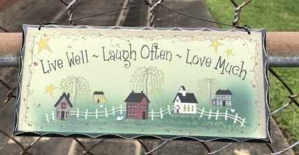 Primitive Wood Sign 2476LLL- Live Well Laugh  Often Love Much