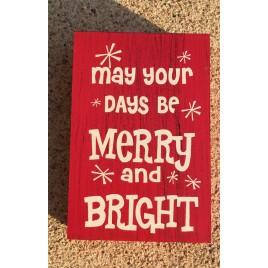 Primitive Wood 74749M May Your Days be Merry and Bright Christmas Box Sign