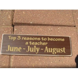 PBW432R Top 3 reasons to become a Teacher - June July August