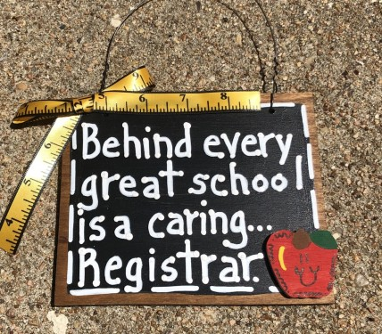 Teacher Gifts  81R Behind every great school is a caring Registrar