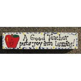 Teacher Gift BGT5036 Wood Block A Good Teacher puts joy into Learning