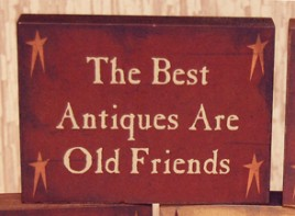 CWI1027-The Best Antiques are old Friend wood  Block