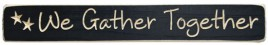 G1223-We Gather Together engraved wood block