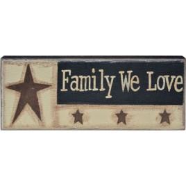 GJHA055a - Family We Love Wood Block Sign