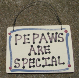 PePaws Are Special Hand Painted Wood Grandfather Sign