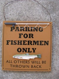 60301P - Parking for Fishermen Only Wood Sign