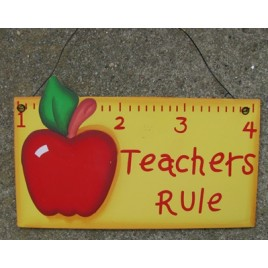 1216 - Teachers Rule Wood Sign