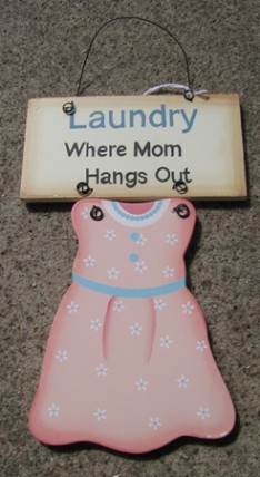 WD1325 - Laundry - Where Mom Hangs Out wood sign