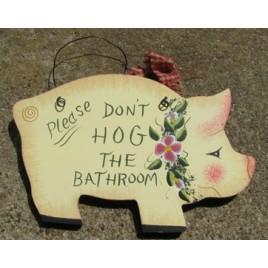 WD192 - Please Don't Hog the Bathroom