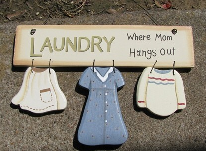 WD2067 - Laundry Where Mom Hangs Out wood sign