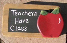 420 - Teachers Have Class Wood Pencil Holder