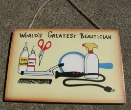 WS133 - World's Greatest Beautician