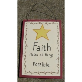 WS304 Faith Makes Things Possible wood sign